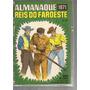 Almanaque Reis Do Faroeste De 1971 Ebal + 4 Cartões Herois