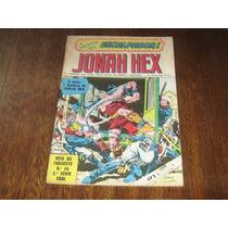 Jonah Hex Reis Do Faroeste Nº 46 Maio/1982 Editora Ebal