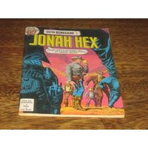Jonah Hex Série Renegado Nº 1 Setembro/1981 Com 68 Págs Ebal