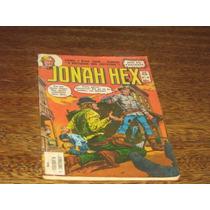 Jonah Hex Reis Do Faroeste Nº 30 Fevereiro/1981 Editora Ebal