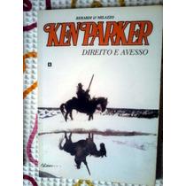 Ken Parker Nº 36 Tapejara Tendência Cluq Banca / Novo