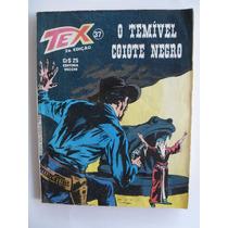 Tex Nº 37 Editora Vecchi 2ª Edição Maio 1980