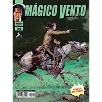 Mágico Vento - Em Cores - N° 100 O Crepúsculo Dos Heróis