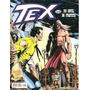 Tx1m Tex 1ª Edição Nº 508 Editora Mythos