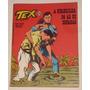Hq Tex Nº 20 - A Quadrilha Do Ás - Ed. Vecchi - 1978