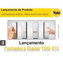 Fech. Digital P/ Porta De Vidro Com Batente Ydg 313 (yale)