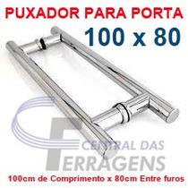 Puxador Tubular Aluminio 100cm X 80cm Para Porta De Vidro