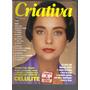 Revista Criativa Nº 42- Ano I V -out/1992 - Ed Globo