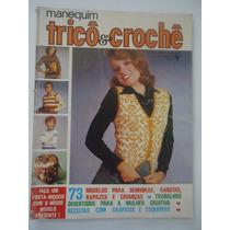 Manequim Tricô & Crochê #162 A Ano 1973