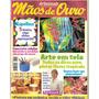 Revista Mãos De Ouro Artesanato - Arte Em Tela
