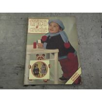 Revista Tricô E Crochê Moda Bebê N 2 Anos 70