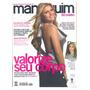 Manequim- Revista - Ed. 572 - 06.2007 - Com Moldes