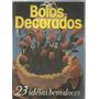 Revista Receitas - Bolos Decorados N.8 - Confira !!!