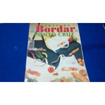 Arte De Bordar Ponto Cruz Revista Nº 30 R$ 25,00