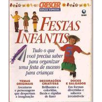 Crescer Edição Especial - Festas Infantis Editora Globo