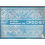 Artesanato - Rendas Bordadas Em Crochet Album Nº 6