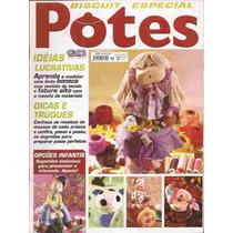 Artesanato - Biscuit Potes Nº 16