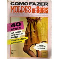 466 Rvt- 1983 Revista Moldes Como Fazer- Nº 01 Saias- Moda