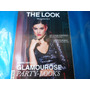 Revista The Look Magazine Glamourose Party Looks Inverno