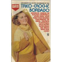 184 Rvt- Revista Artes Suplem Manequim Tricô Crochê Bordado