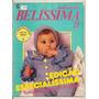 Revista Belíssima - Tudo Para Bebê Até 14 Meses
