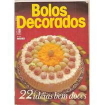Revista Bolos Decorados - 22 Idéias Bem Doces