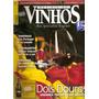 Revista De Vinhos - Dois Douros/ Vindimas/enólogo