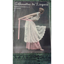 Revista Rara De Moda Silhouettes De Lingerie 45