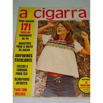 Revista A Cigarra 03/1973, Mulher & Moda, Decoração. Moldes