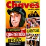 Revista Especial Chaves + Carrossel + Rebelde! = Rara E Nova