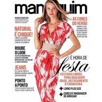 Revista Manequim 680 Novembro 2015 = Renata Kuerten Lacrada!
