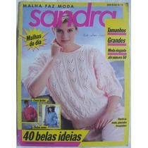 Revista Sandra Modas Nº9 - 40 Belas Idéias.