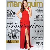 Revista Manequim 677 Aniversario 2015 = Taina Muller Lacrada