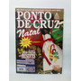 Revista Ponto De Cruz Natal Bordados Juliana N°5