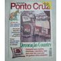 Revista: Manequim Ponto Cruz 42 - Decoração Country -1998
