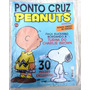 Revista: Ponto Cruz Peanuts Nº 1 - 30 Moldes Exclusivos