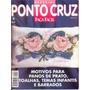 Ponto Cruz Especial - Faça Fácil - Edição Nº 6 - 90 Páginas