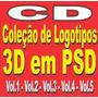 Cd - Coleção De Logotipos 3d Em Psd Editáveis - 5 Volumes