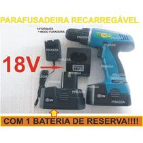 Parafusadeira Furadeira 18v 15 Torques Bateria Reserva 220v