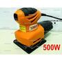Lixadeira Orbital Oscilante 1/4 De Lixa - 500w - Treme Treme