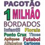 Pacotão De 1 Milhão Matrizes Bordados + Wilcom E2.0 Gratis