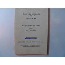 Folheto De Instrução Equipamento De Freio Ab Para Vagões