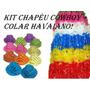 Kit Festa C/ 12 Chapéu Cowboy + 12 Colar Havaiano Plástico
