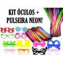 Kit C/ 90 Óculos + 100 Pulseira Neon - Casamento, Balada