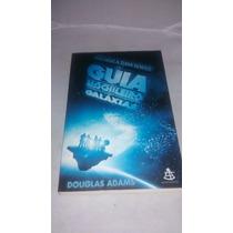 Livro O Guia Do Mochileiro Das Galáxias - Douglas Adams