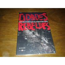 Cidades Rebeldes - Passe Livre E As Manifestações Livro