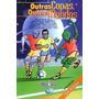 Livro Outras Copas Outros Mundos