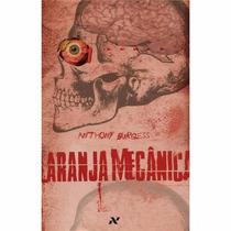Livro - Laranja Mecânica - Anthony Burgess - Novo - Lacrado