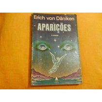 Aparicoes Erich Von Daniken - Aparicoes Erich Von Daniken