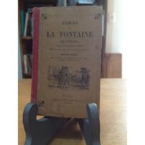Fables De La Fontaine Ilustrées Par Karl Girardet Ano 1926